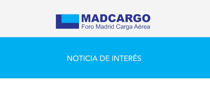 Foro MADCargo y ZLC desarrollarán el primer Observatorio de la Carga Aérea en España